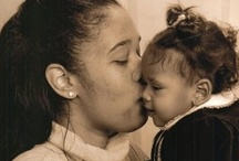 Mothers and Daughters / by Nichelle Haymore
