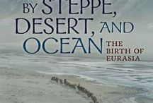 Steppes, Desert and Ocean / Steppes, Desert and Ocean