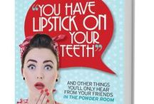 """Lipstick on Your Teeth! / All things related to the sexiest book to hit Amazon since """"The Very Hungry Caterpillar""""!  Get thee to Amazon and get your copy today!"""