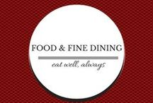 Food & Fine Dining / Exquisite cuisine in South Florida and beyond... / by Jason Samuels Luxury Realty