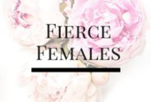 Fierce Females / Some amazing kick ass females that inspire us and get us fired up!