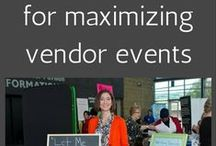 "Business:: vendor tips / ""Get noticed--become unforgettable"" at vendor events. Tips for your booth, connecting with prospects and maximizing your time."