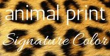 Your Signature Color :: Animal Print / Your Signature Color is...animal print!!