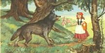 Little Red Riding Hood / French and later European fairy tale