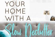 Decluttering / Tips, hacks, and inspiration to declutter, organize, and simplify your life and home.