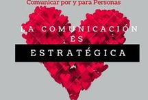 Comunicación by @nataliasara2 / Mis frases y consejos inspiradores sobre la importancia de la comunicación en nuestra vida, en nuestra profesión, en el management de las empresas y organizaciones
