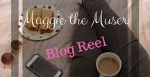 Maggie the Muser - Blog / This board is where you'll find a collection of blog posts from maggiethemuser.com