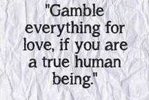 Quotes  / by G 325