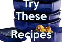 Tupperware Recipes / All recipes are made in an available Tupperware product.