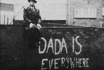 Dada / Dadaism