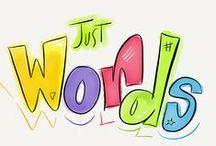 Words - 3,2,1... / WORDS...Word (1), Words (2), Wording (3)... Words ... theme  / by Mar Mice 2