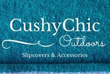 Affordable Outdoor Style with CushyChic Outdoor Slipcovers / Refresh your Outdoor Space - Affordably and Responsibly -  with CushyChic Outdoor Slipcovers and Accessories