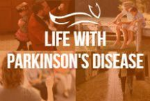 Life with Parkinson's Disease / by The Michael J. Fox Foundation for Parkinson's Research