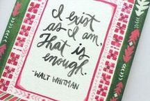 WELL SAID / Literary quotations that hit home for inspiration