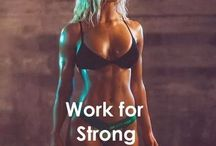 Work for strong not skinny / Workout ideas
