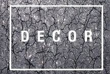 D E C O R / home decor