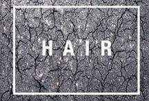 H A I R / hair