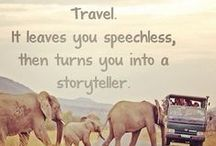 Travel Talk  / Inspirational quotes to nudge us to explore the world, discover ourselves and travel more!