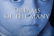 Dreams of the Many / Images and Info about the novel Dreams of the Many