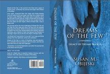 Dreams of the Few / The 2nd in the three-book series, entitled 'Legacy of Dreams'.