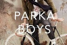 PARKA BOYS / Menswear, styling, inspiration