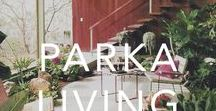 PARKA LIVING / Interiors, lifestyle and design