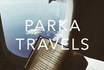 PARKA TRAVELS / Travel, vacation, holidays & weekend getaways