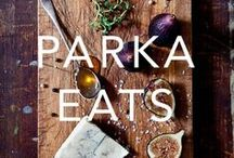 PARKA EATS / Food, dining, brunch