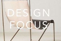 DESIGN FOCUS / Inspired by great design.