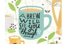 Happy Thoughts / Lets think good thoughts (and drink lots of tea).