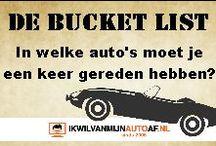 De bucket list / Ikwilvanmijnautoaf.nl komt met de auto bucket list. Niet met auto's die je in je bezit moet krijgen, maar auto's waarin je gereden moet hebben.