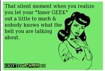 Geek  / by Priscillia Cante