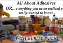 Adhesives / There are so many adhesives out there. What do you choose for which project?