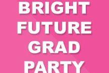 "Bright Future Graduation Party Ideas / 2014 ""Bright Future"" Graduation Party by Confetti Sprinkles Party Studio. As seen on ""Kara's Party Ideas""."