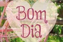 ☀ Bom Dia ☀