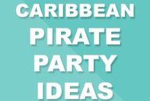 Caribbean Pirates Party Ideas