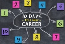 10 Days to a New Career / How to make 2013 your career year