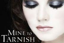 Mine to Tarnish / Fun stuffs for the prequel novella to the Mine series.