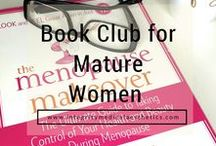 Book Club for Mature Women / Books for Mature Women, Fiction, Menopause, Intelligent and Simply Great Books