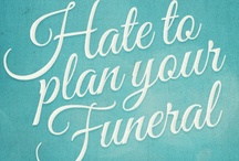 Five Words / by How to Plan a Funeral