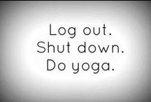 yoga / just a way of life