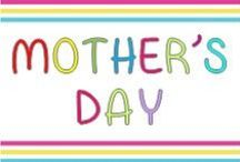 Mother's Day / Mother's Day art and crafts, gift ideas, songs, and rhymes.