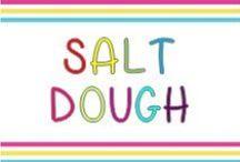Salt dough / Salt dough ideas for kids