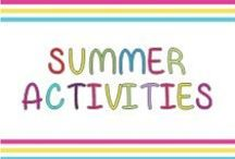 Summer activities for kids / Games, crafts, songs, and other activities to do with kids over the summer.