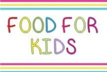 Food for kids / What to prepare or cook for kids' parties or just at home.