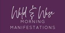 Morning Manifestations / Setting the stage for the day ahead - putting forth the positive thoughts and experiences we want in our reality.  Just a few words to help us live at our highest vibration!