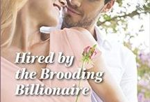 Shelley and Declan (Hired by the Brooding Billionaire) / Inspiration for novel HIRED BY THE BROODING BILLIONAIRE, Harlequin Romance published on August 02, 2015