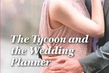 Kate and Sam (The Tycoon and the Wedding Planner) / Inspiration for my Harlequin Romance novel THE TYCOON AND THE WEDDING PLANNER, published June 2014