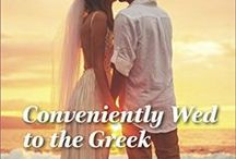 Dell and Alex (Conveniently Wed to the Greek) / Inspiration for romance novel Conveniently Wed to the Greek, published by Harlequin Romance in May 2017