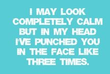 Quotes, Sayings etc...